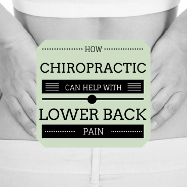 Chiropractic Care Help With Lower Back Pain